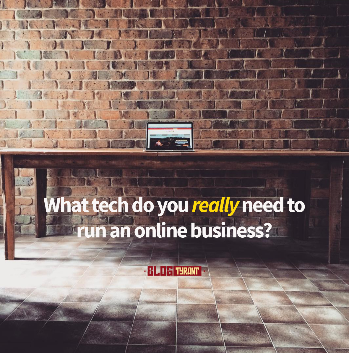 Debunked: What Tech Do You Really Need to Run an Online Business?