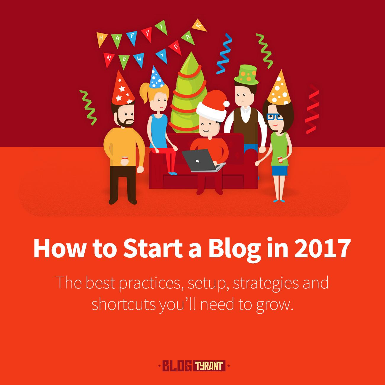 start a blog 2017